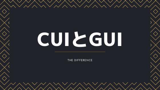 CUIとGUIとは?噛み砕いて解説します!【初心者向け】